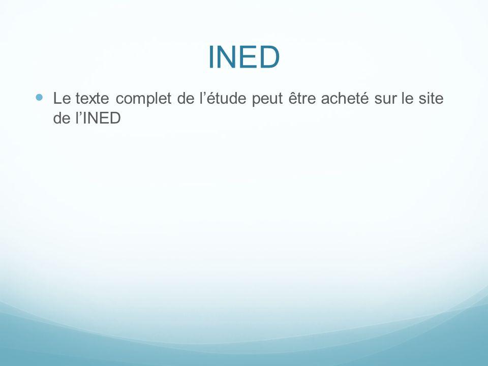 INED Le texte complet de létude peut être acheté sur le site de lINED