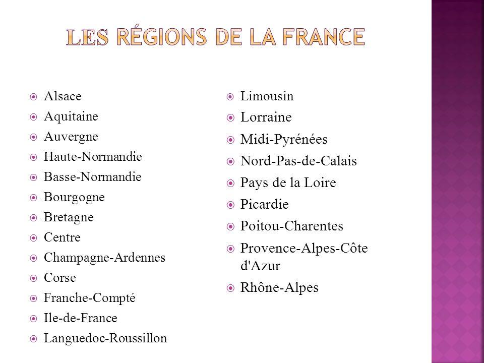 Alsace Aquitaine Auvergne Haute-Normandie Basse-Normandie Bourgogne Bretagne Centre Champagne-Ardennes Corse Franche-Compté Ile-de-France Languedoc-Ro