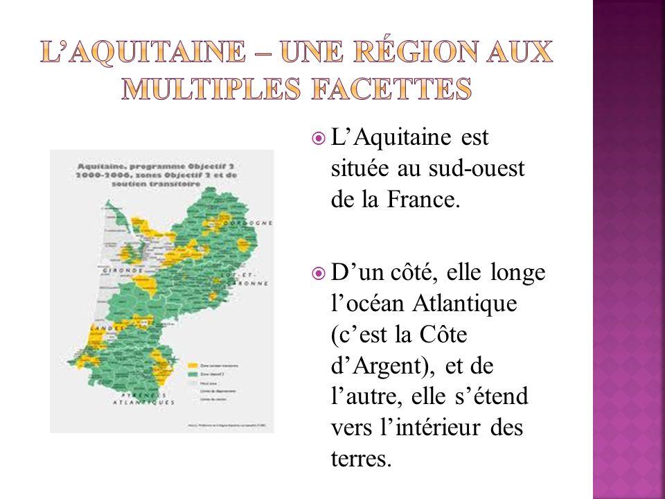 LAquitaine est située au sud-ouest de la France. Dun côté, elle longe locéan Atlantique (cest la Côte dArgent), et de lautre, elle sétend vers lintéri