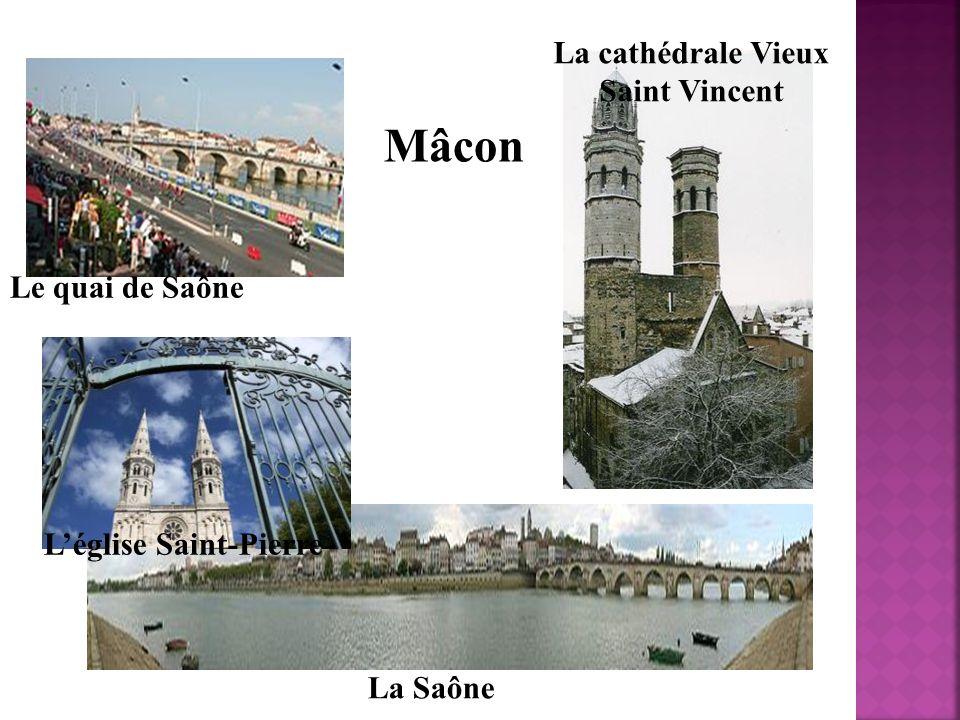 Mâcon Le quai de Saône Léglise Saint-Pierre La cathédrale Vieux Saint Vincent La Saône