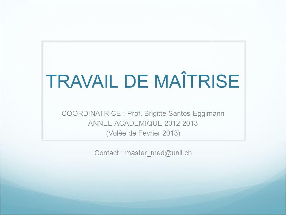 TRAVAIL DE MAÎTRISE COORDINATRICE : Prof.