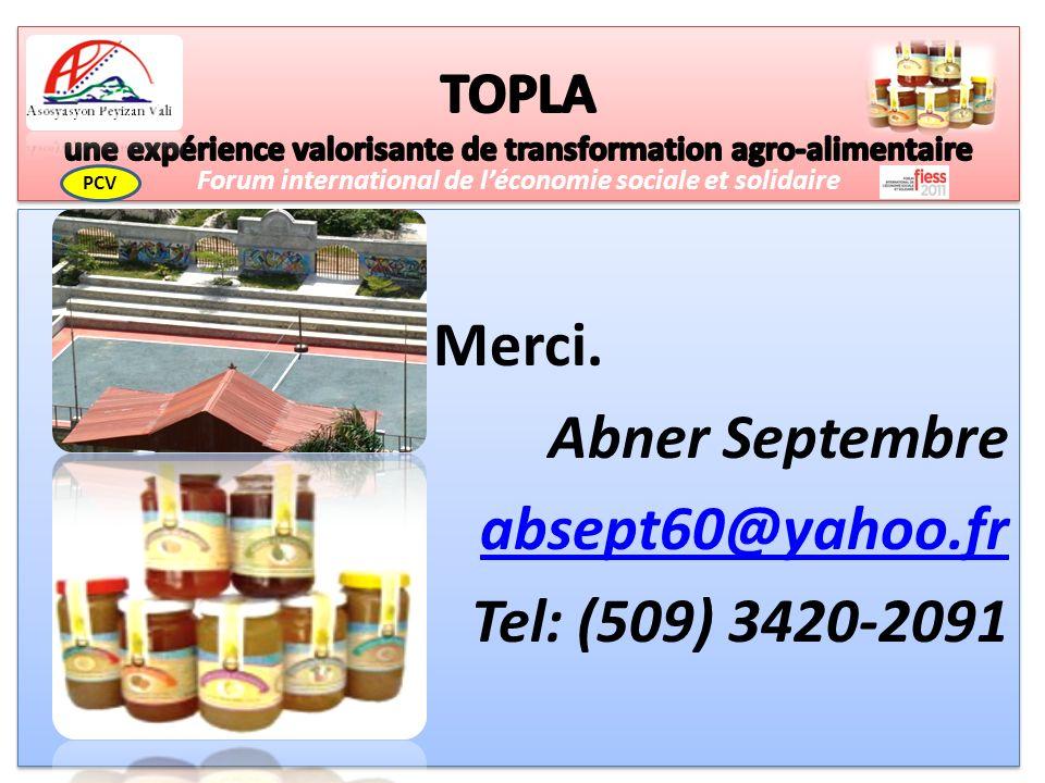 Merci. Abner Septembre absept60@yahoo.fr Tel: (509) 3420-2091 Merci.