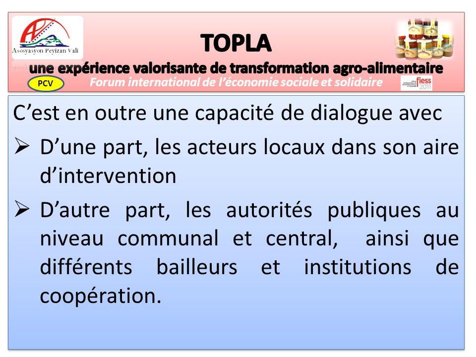 Cest en outre une capacité de dialogue avec Dune part, les acteurs locaux dans son aire dintervention Dautre part, les autorités publiques au niveau communal et central, ainsi que différents bailleurs et institutions de coopération.