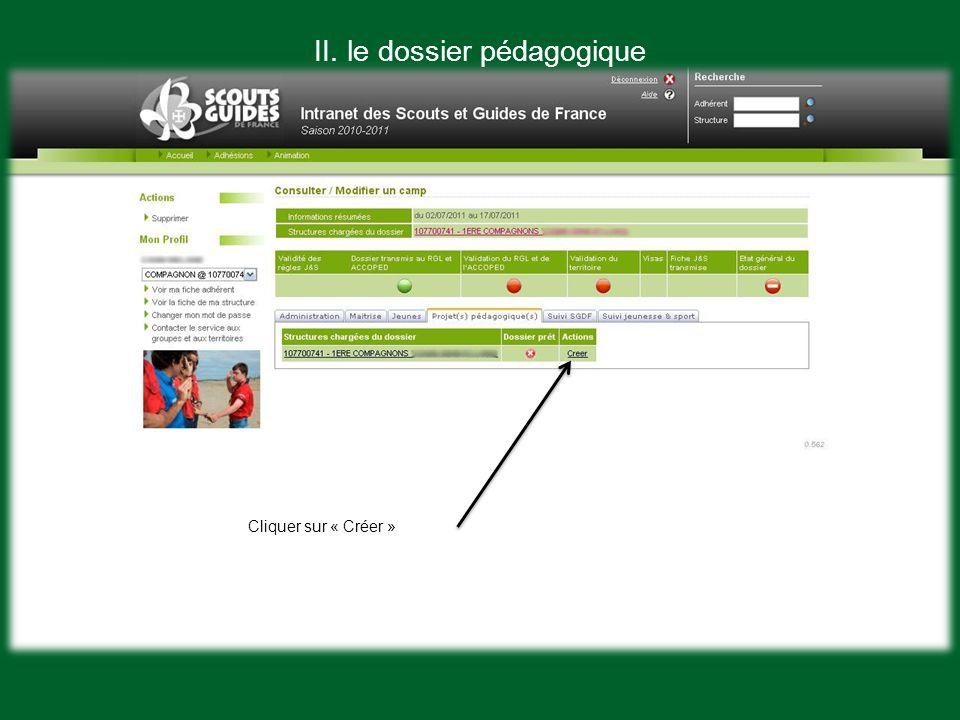 Cliquer sur « Créer » II. le dossier pédagogique