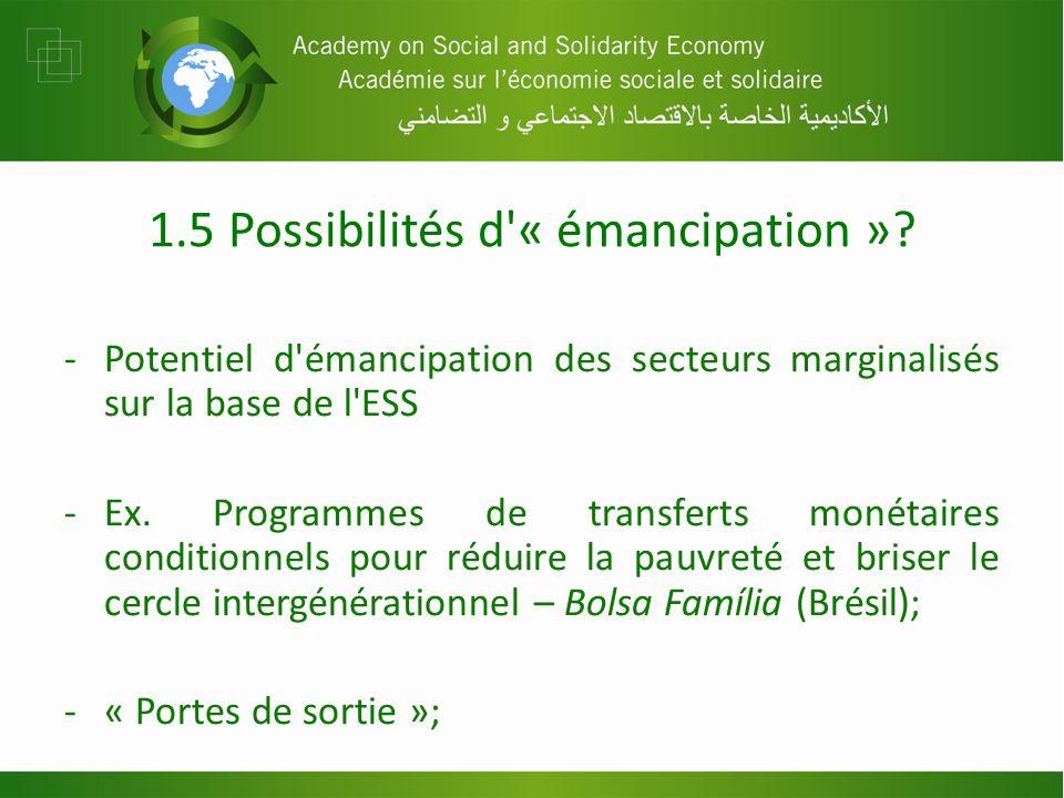 1.5 Possibilités d « émancipation ».
