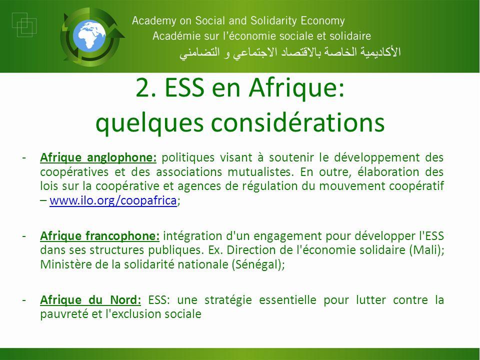 2. ESS en Afrique: quelques considérations -Afrique anglophone: politiques visant à soutenir le développement des coopératives et des associations mut