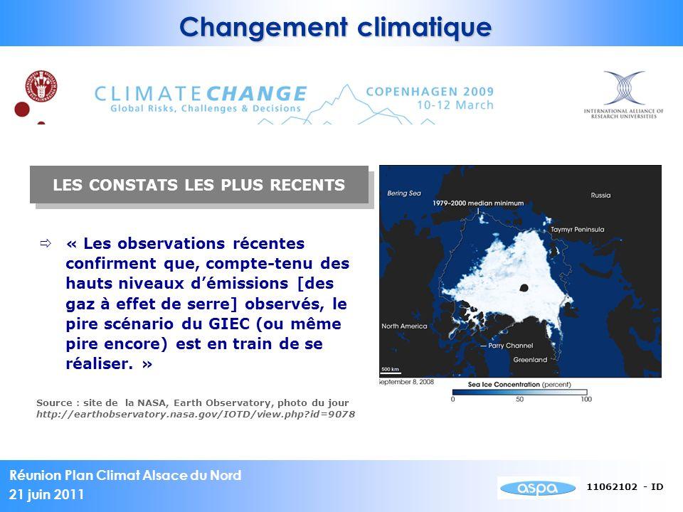 Réunion Plan Climat Alsace du Nord 21 juin 2011 11062102 - ID « Les observations récentes confirment que, compte-tenu des hauts niveaux démissions [de