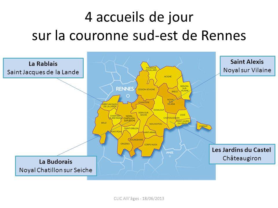 4 accueils de jour sur la couronne sud-est de Rennes Saint Alexis Noyal sur Vilaine Les Jardins du Castel Châteaugiron La Rablais Saint Jacques de la