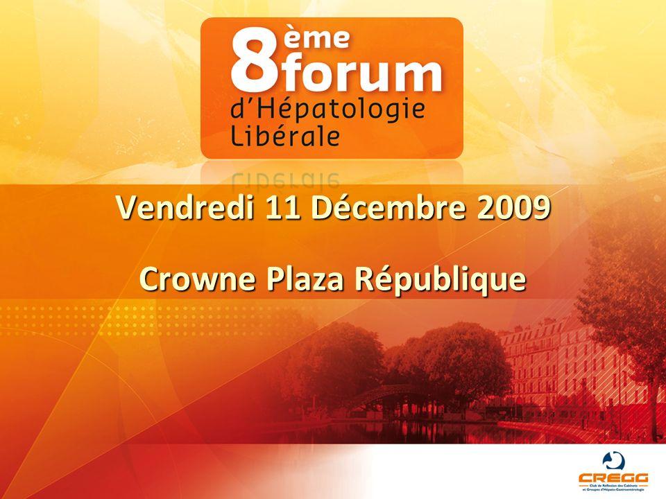 Vendredi 11 Décembre 2009 Crowne Plaza République