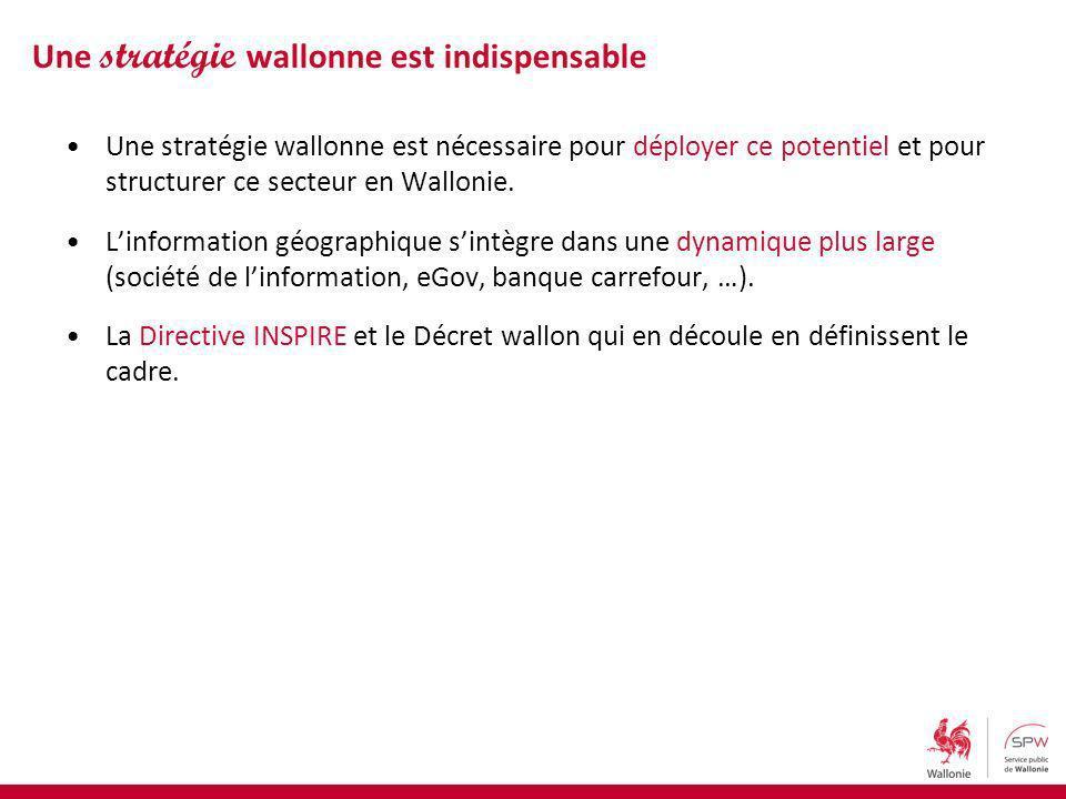 Une stratégie wallonne est nécessaire pour déployer ce potentiel et pour structurer ce secteur en Wallonie. Linformation géographique sintègre dans un