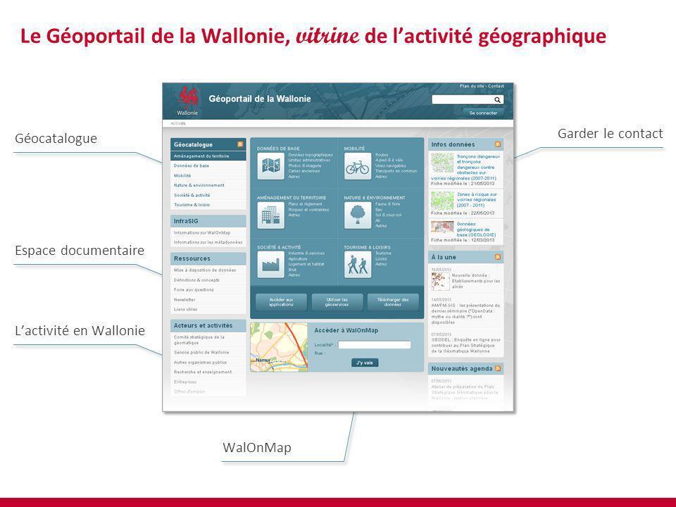 Garder le contact Espace documentaire Géocatalogue WalOnMap Lactivité en Wallonie