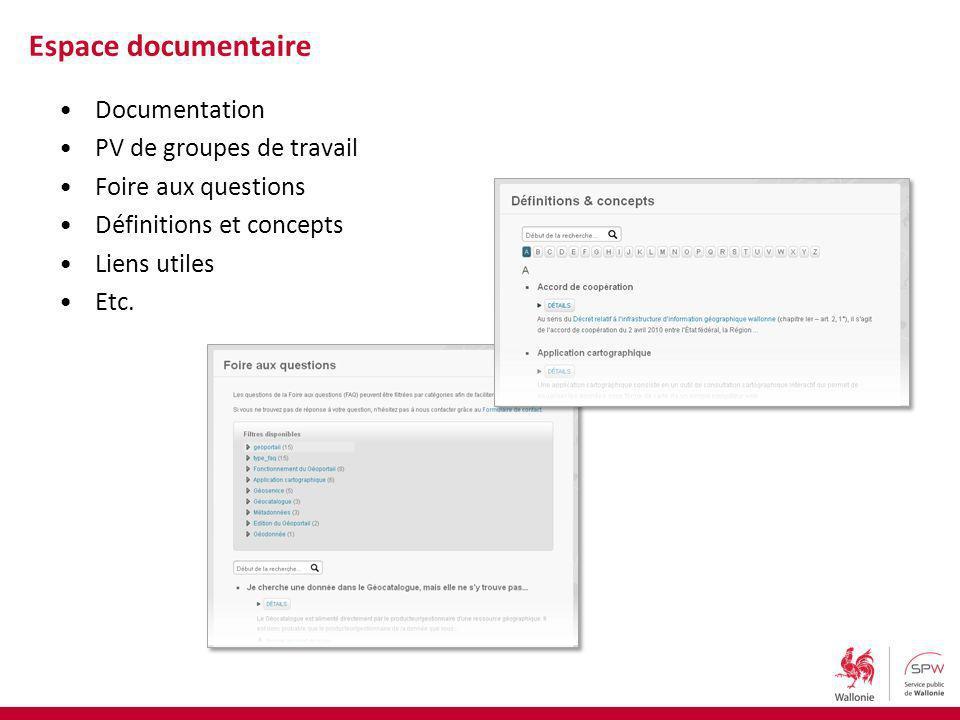 Documentation PV de groupes de travail Foire aux questions Définitions et concepts Liens utiles Etc. Espace documentaire