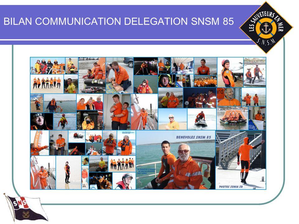BILAN COMMUNICATION DELEGATION SNSM 85