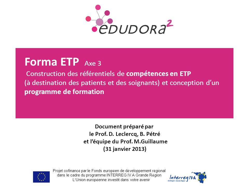 Forma ETP Axe 3 Construction des référentiels de compétences en ETP (à destination des patients et des soignants) et conception dun programme de forma