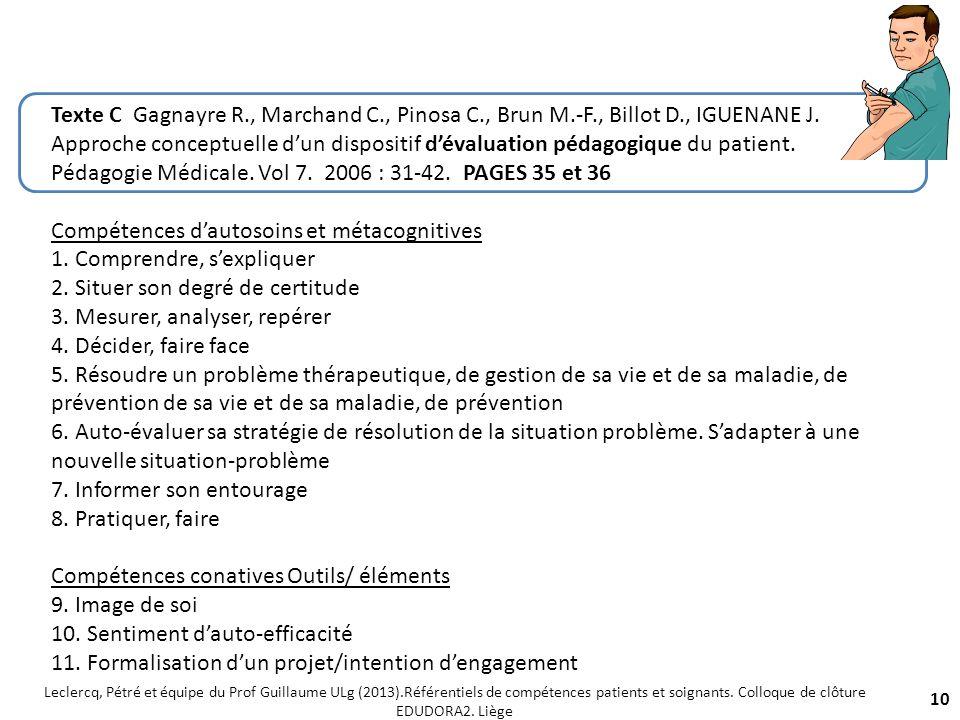 10 Texte C Gagnayre R., Marchand C., Pinosa C., Brun M.-F., Billot D., IGUENANE J. Approche conceptuelle dun dispositif dévaluation pédagogique du pat