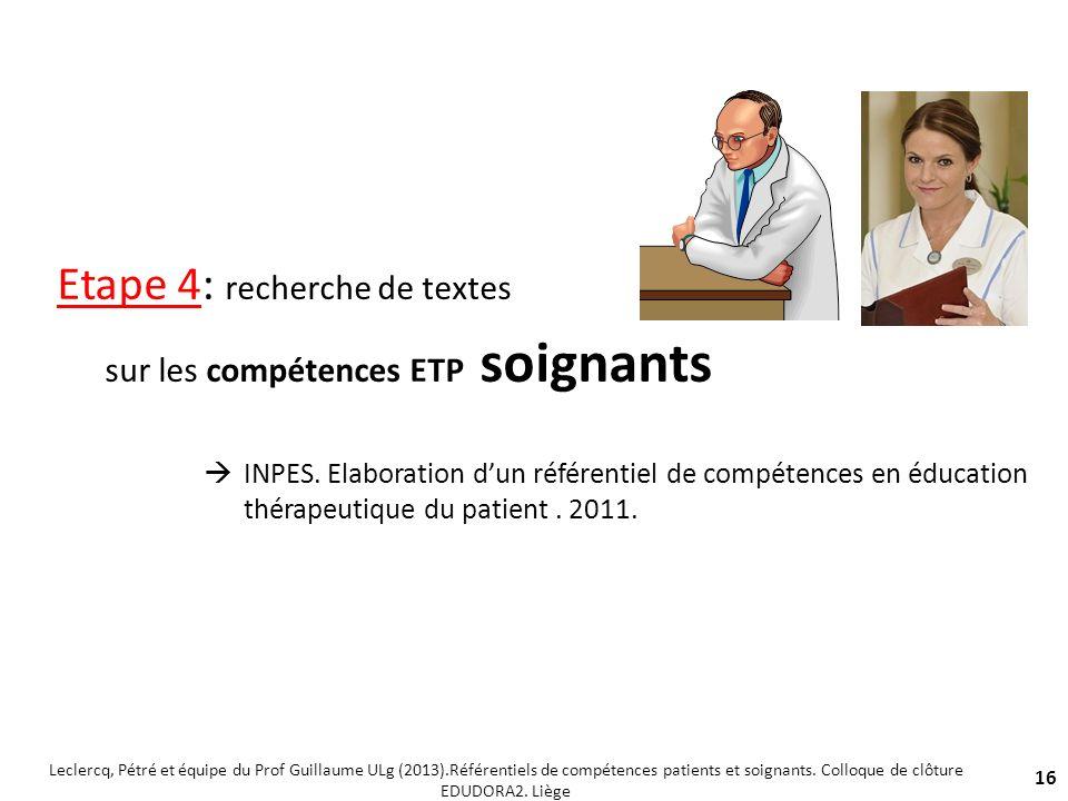 Etape 4: recherche de textes sur les compétences ETP soignants INPES. Elaboration dun référentiel de compétences en éducation thérapeutique du patient