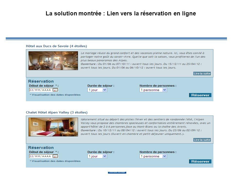 La solution montrée : Lien vers la réservation en ligne