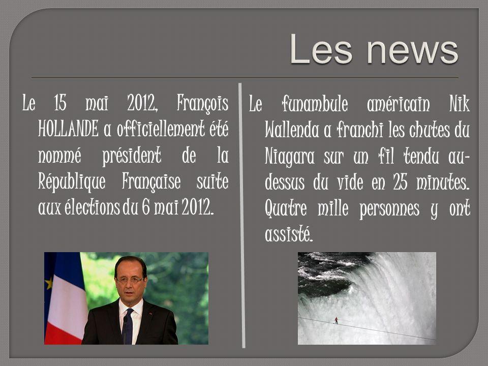 Le 15 mai 2012, François HOLLANDE a officiellement été nommé président de la République Française suite aux élections du 6 mai 2012.