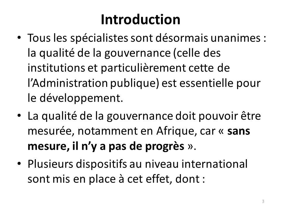 Introduction Tous les spécialistes sont désormais unanimes : la qualité de la gouvernance (celle des institutions et particulièrement cette de lAdmini
