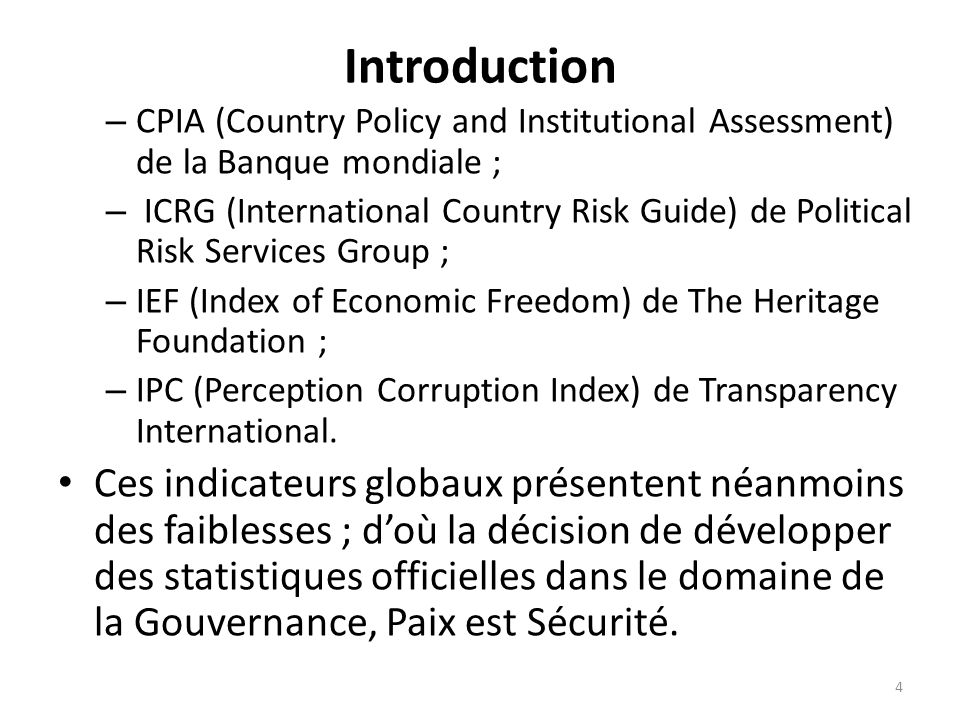 Introduction – CPIA (Country Policy and Institutional Assessment) de la Banque mondiale ; – ICRG (International Country Risk Guide) de Political Risk