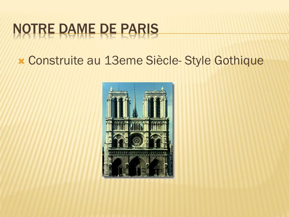 Construite au 13eme Siècle- Style Gothique