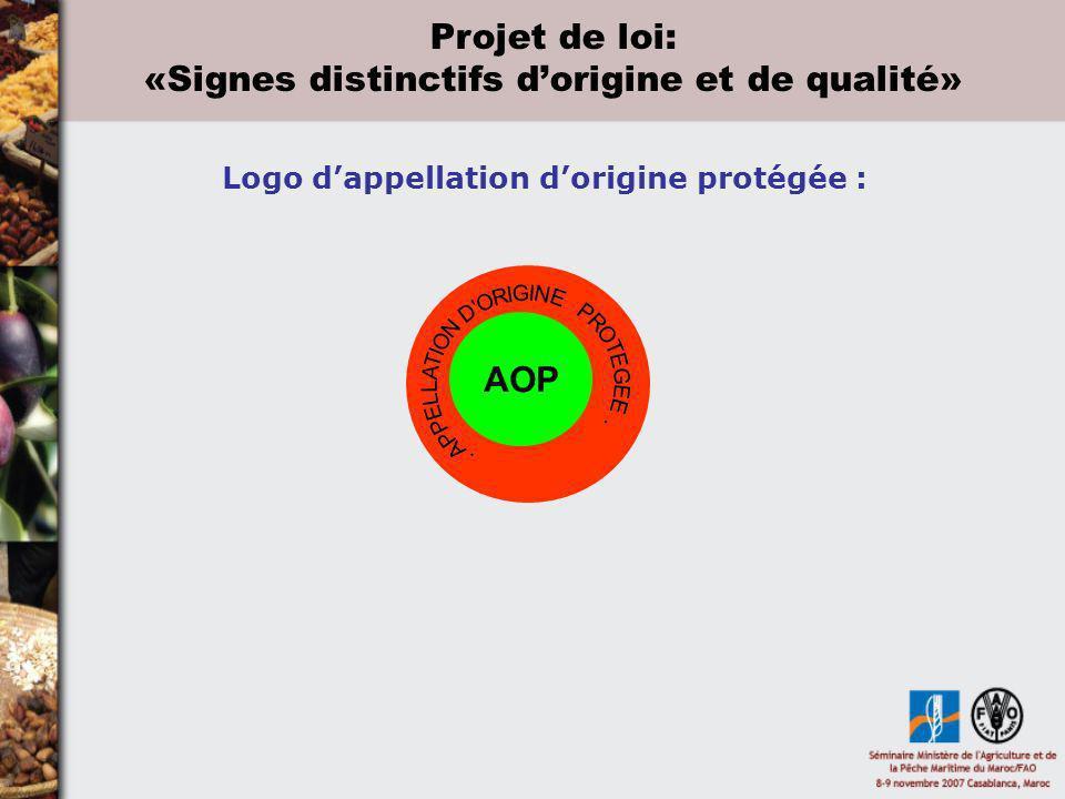 Logo dappellation dorigine protégée : AOP Projet de loi: «Signes distinctifs dorigine et de qualité»