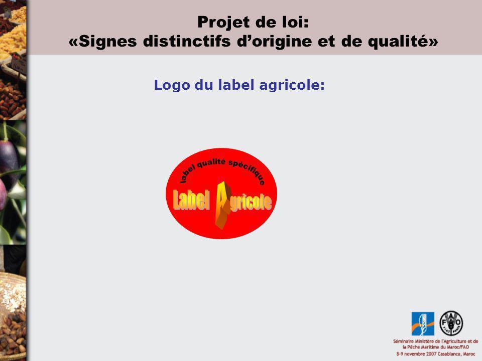 Logo du label agricole: Projet de loi: «Signes distinctifs dorigine et de qualité»