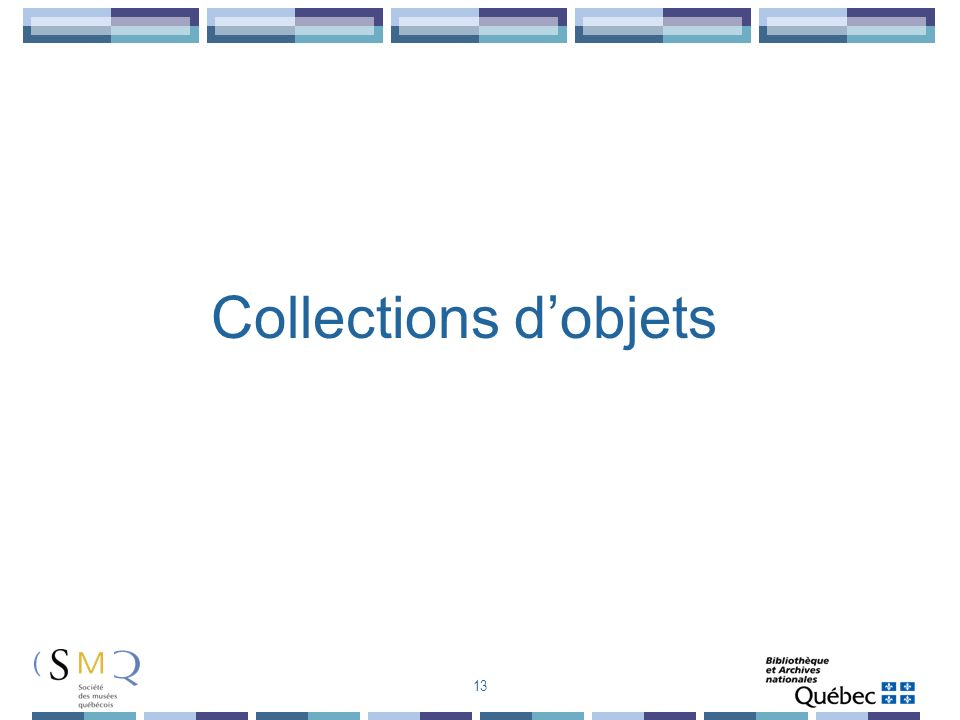 Collections dobjets 13