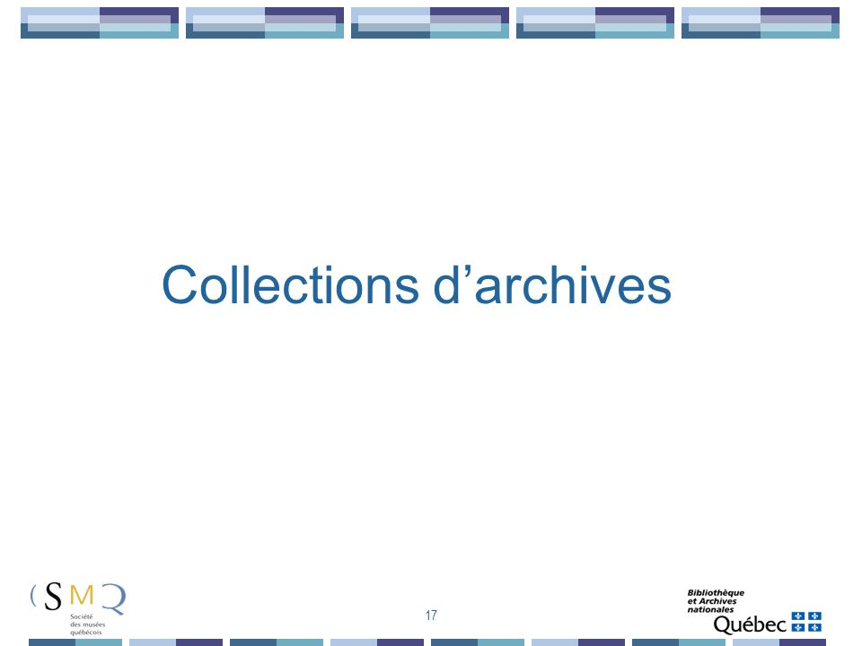 Collections darchives 17