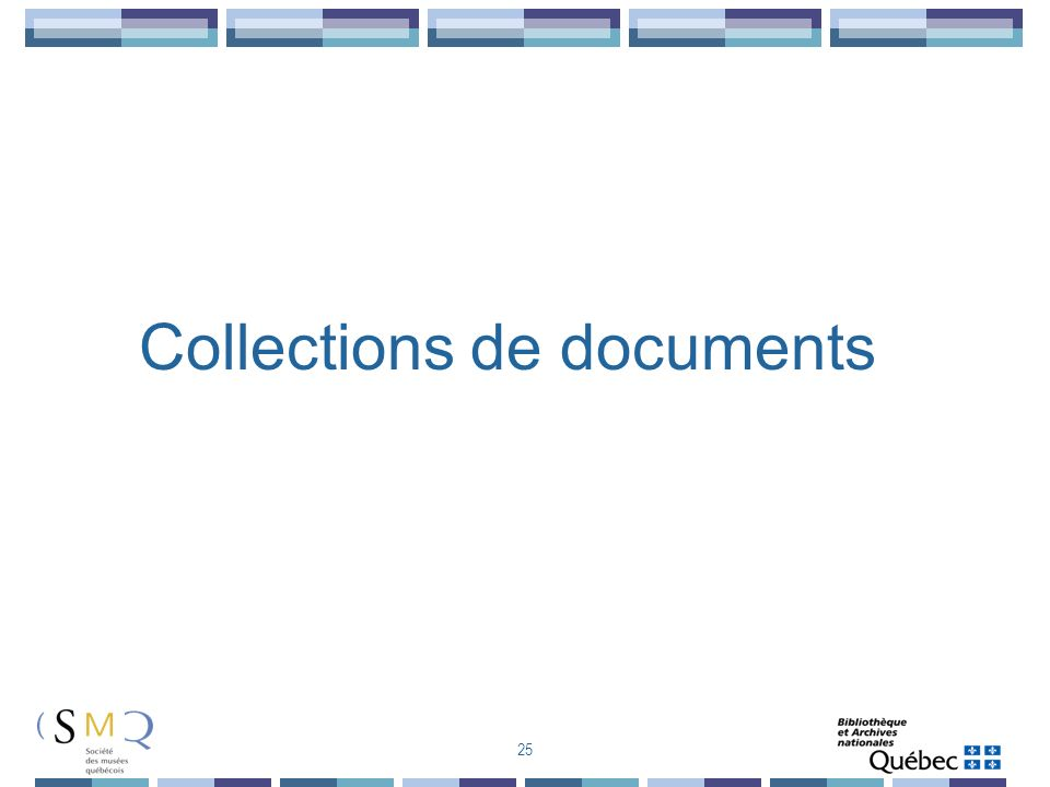 Collections de documents 25