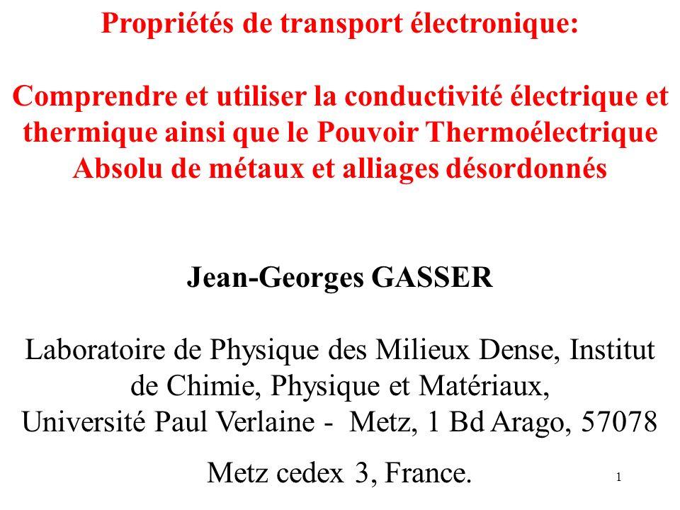 1 Propriétés de transport électronique: Comprendre et utiliser la conductivité électrique et thermique ainsi que le Pouvoir Thermoélectrique Absolu de