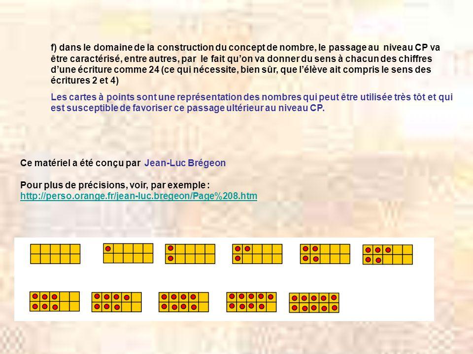 Ce matériel a été conçu par Jean-Luc Brégeon Pour plus de précisions, voir, par exemple : http://perso.orange.fr/jean-luc.bregeon/Page%208.htm f) dans