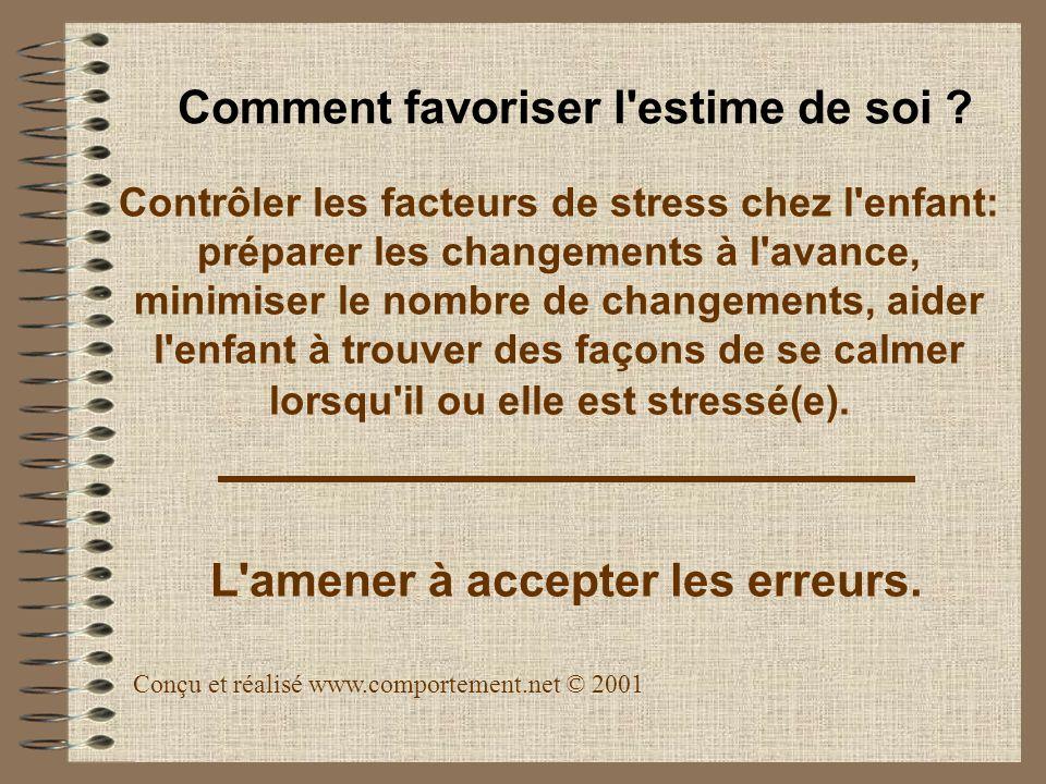 Contrôler les facteurs de stress chez l'enfant: préparer les changements à l'avance, minimiser le nombre de changements, aider l'enfant à trouver des