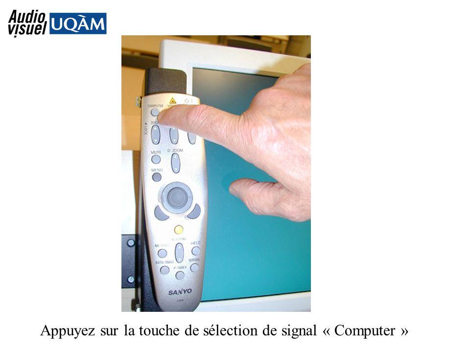 Appuyez sur la touche de sélection de signal « Computer »