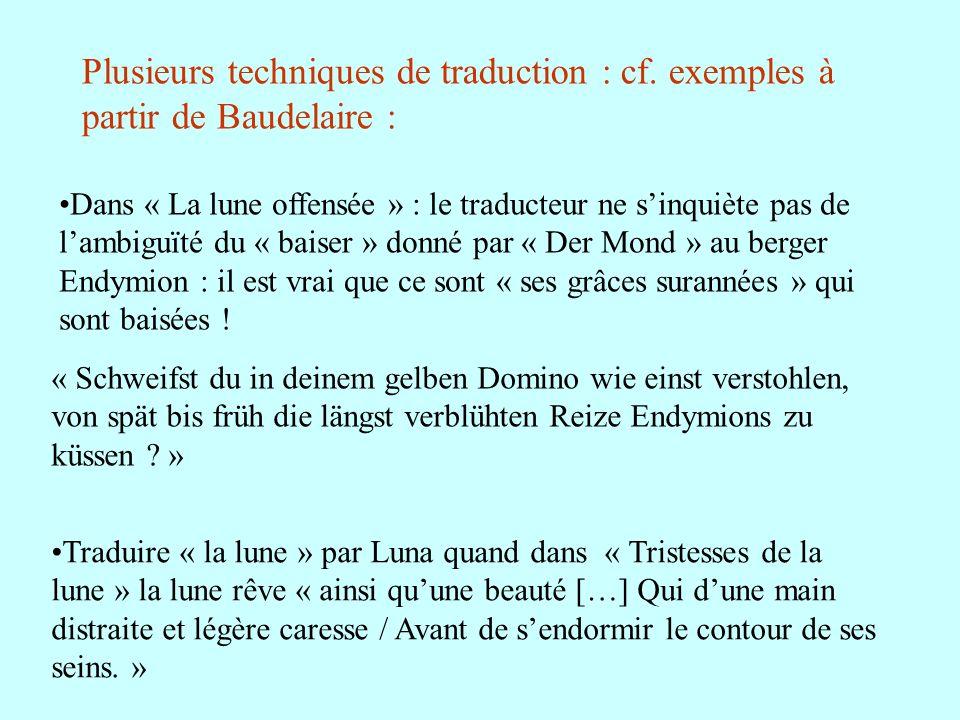 Dans « La lune offensée » : le traducteur ne sinquiète pas de lambiguïté du « baiser » donné par « Der Mond » au berger Endymion : il est vrai que ce