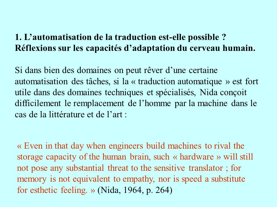 « Even in that day when engineers build machines to rival the storage capacity of the human brain, such « hardware » will still not pose any substanti