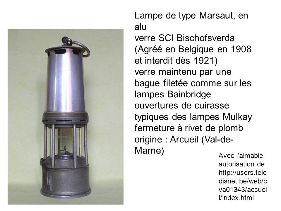 Lampe de type Marsaut, en alu verre SCI Bischofsverda (Agréé en Belgique en 1908 et interdit dès 1921) verre maintenu par une bague filetée comme sur