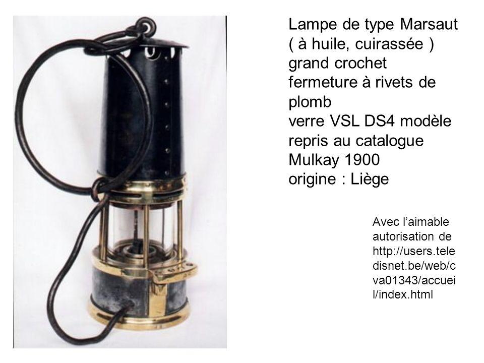 Lampe de type Marsaut ( à huile, cuirassée ) grand crochet fermeture à rivets de plomb verre VSL DS4 modèle repris au catalogue Mulkay 1900 origine :
