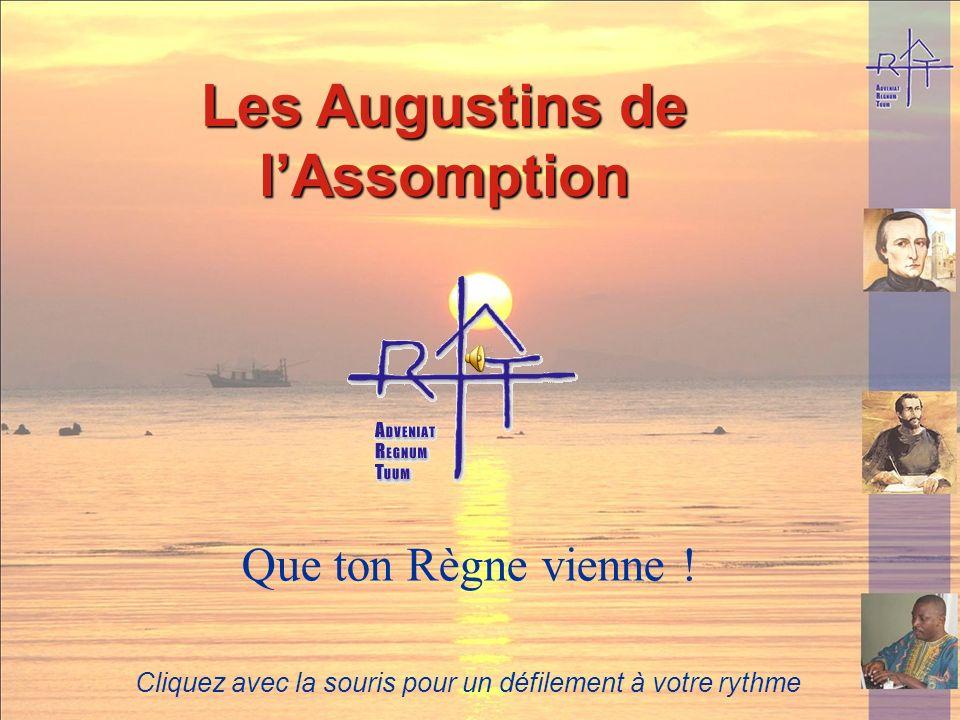 Les Augustins de lAssomption Que ton Règne vienne .
