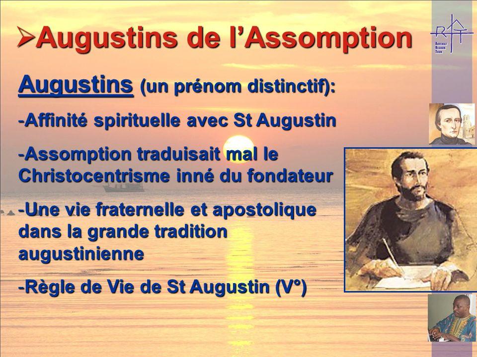 Assomption : -Du nom du Collège de Nîmes... Augustins de lAssomption Augustins de lAssomption -Du nom de la congrégation fondée par Marie-Eugénie : un