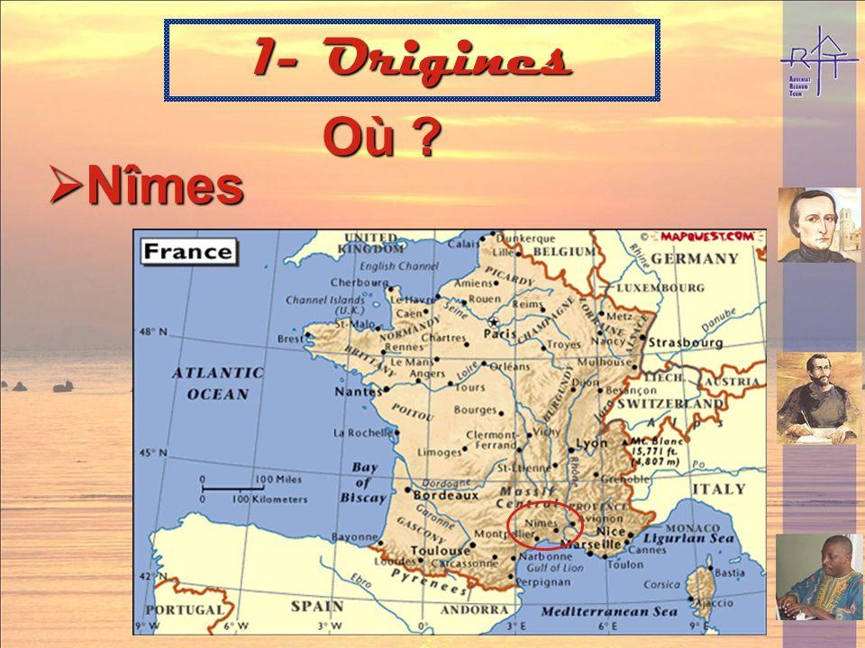 Où ? Nîmes 1- Origines