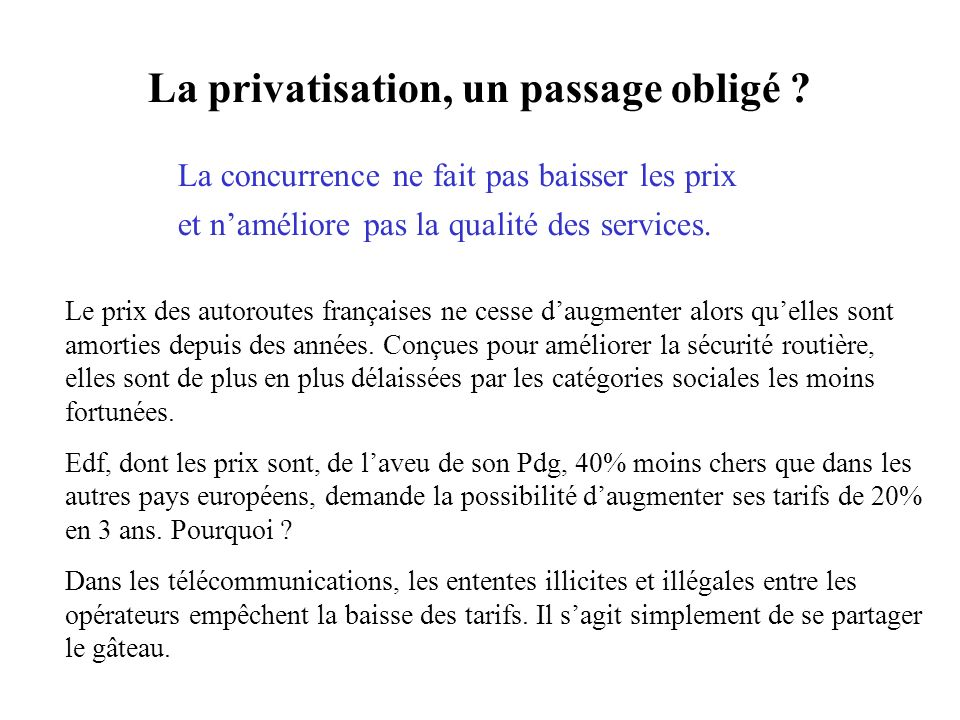 La privatisation, un passage obligé .
