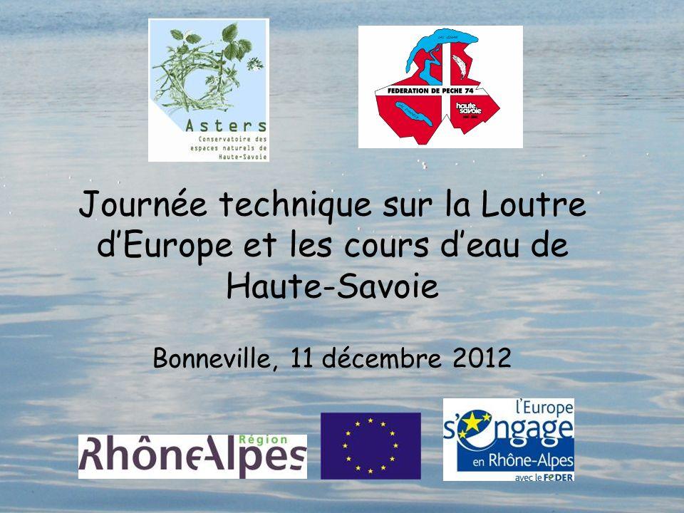 Journée technique sur la Loutre dEurope et les cours deau de Haute-Savoie Bonneville, 11 décembre 2012