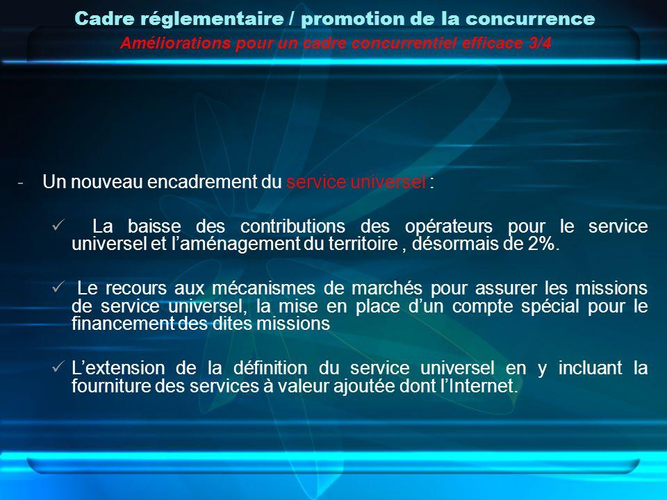 -Un nouveau encadrement du service universel : La baisse des contributions des opérateurs pour le service universel et laménagement du territoire, dés