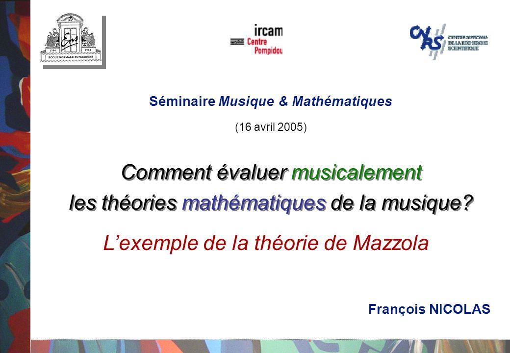 Comment évaluer musicalement les théories mathématiques de la musique.