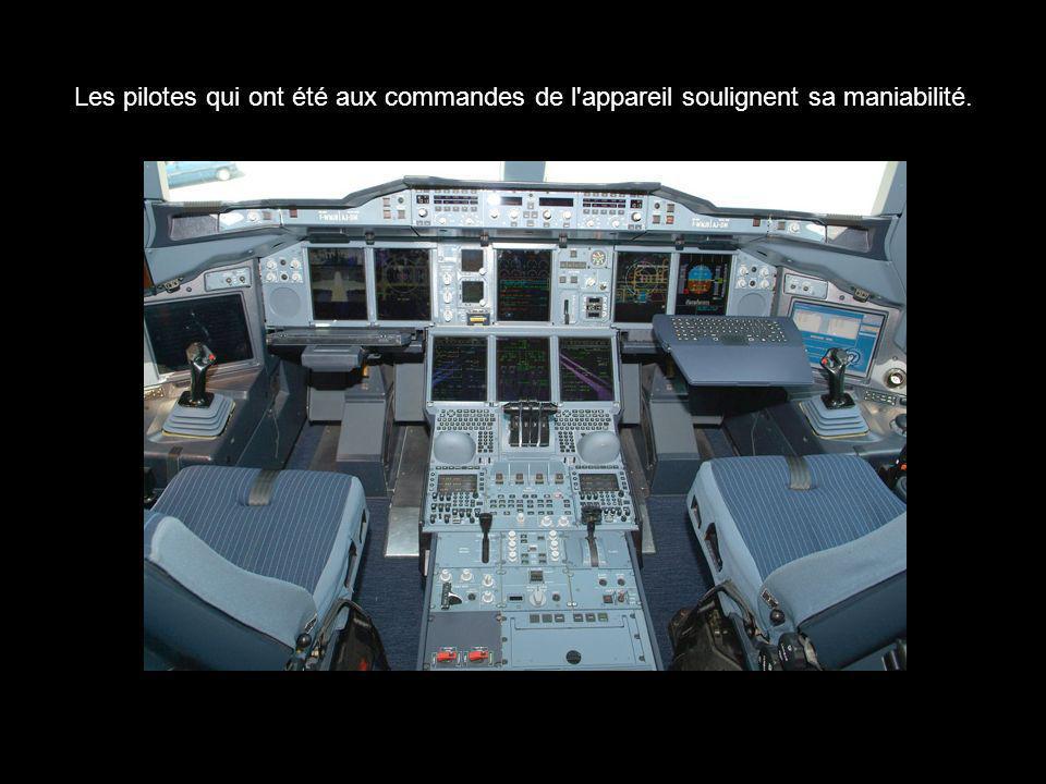Les pilotes qui ont été aux commandes de l'appareil soulignent sa maniabilité.