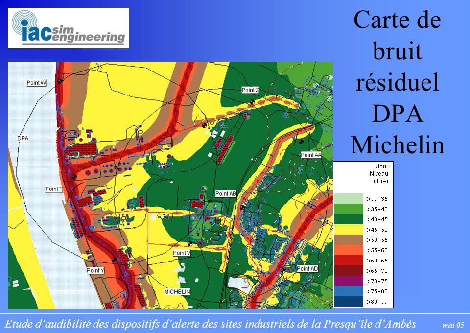 Etude daudibilité des dispositifs dalerte des sites industriels de la Presquîle dAmbès mai 05 Carte de bruit résiduel DPA Michelin