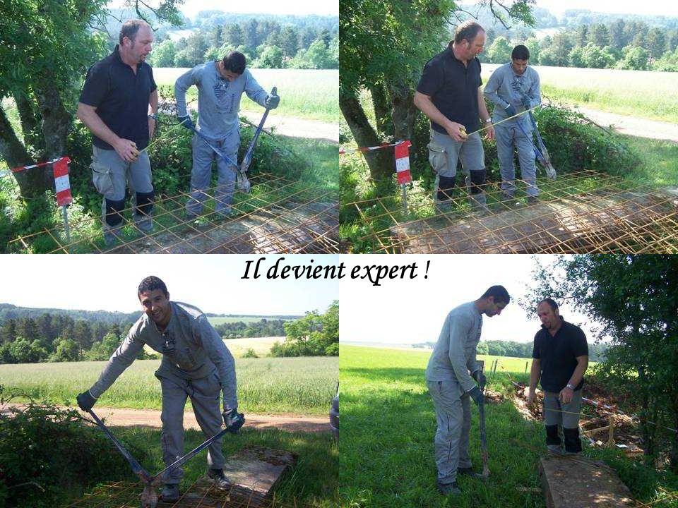 Il devient expert !