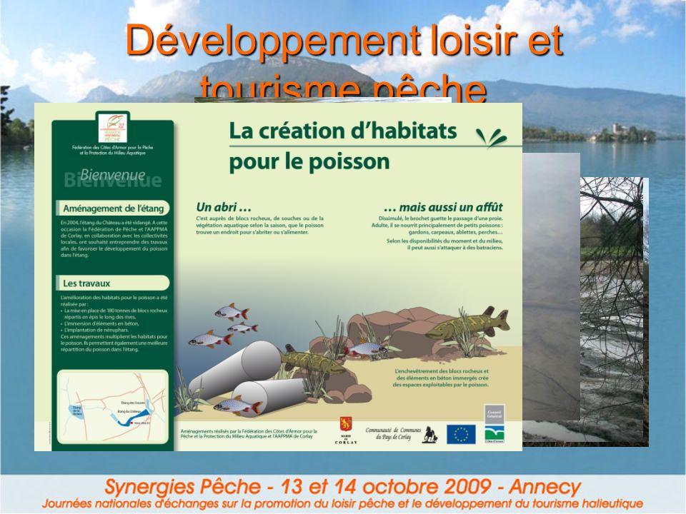 Développement loisir et tourisme pêche 2) Valorisation des sites de pêche - Sites bien aménagés - Sites bien signalés