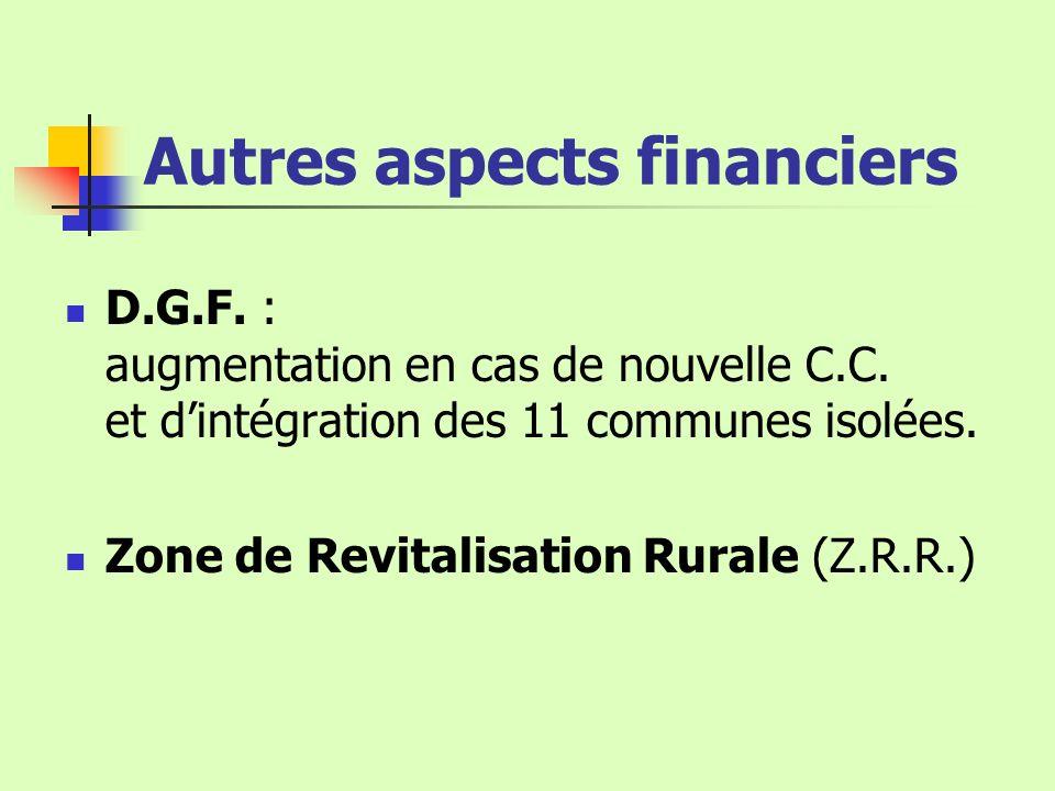 Autres aspects financiers D.G.F.: augmentation en cas de nouvelle C.C.